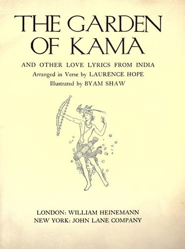 The garden of Kama and other love lyrics from India by Laurence Hope