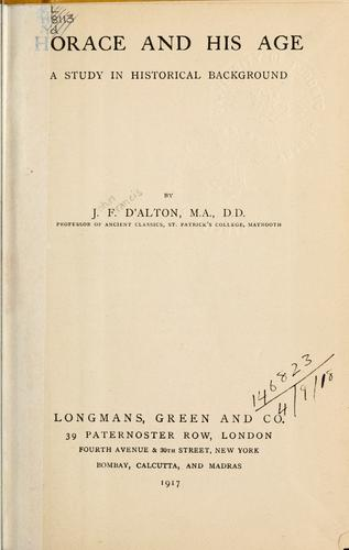 Horace and his age by J. F. D'Alton
