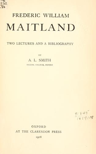 Frederic William Maitland by Smith, A. L.
