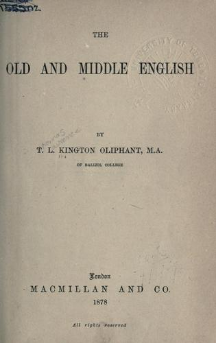 The Old and Middle English.