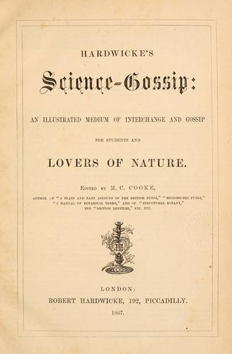 Hardwicke's Science-Gossip by edited by M. C. Cooke