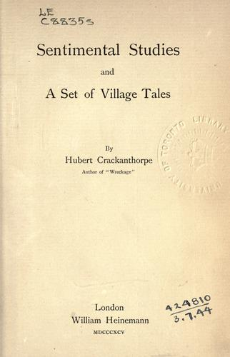 Sentimental studies, and a set of village tales by