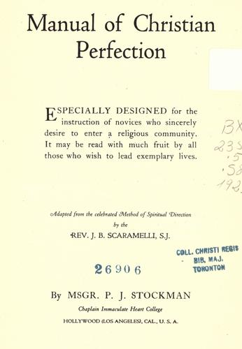 Manual of Christian perfection by P. J. Stockman