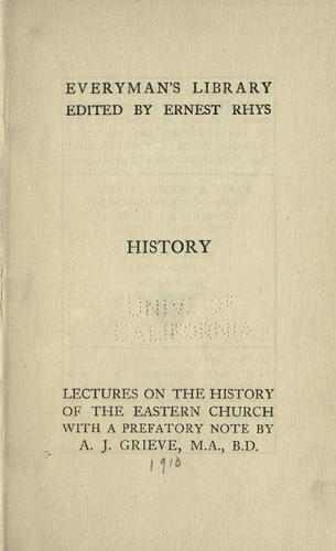 Lectures on the history of the Eastern church.