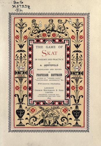 The game of skat in theory and practice by A. Hertefeld