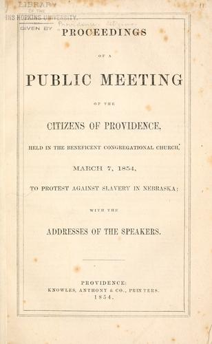 Proceedings of a public meeting of the citizens of Providence by Providence (R.I.). Citizens.