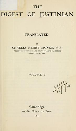 The Digest of Justinian by translated by Charles Henry Monro.