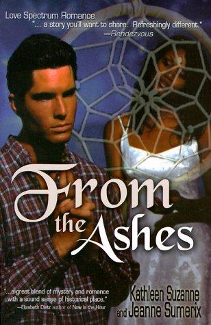 From the ashes by Kathleen Suzanne