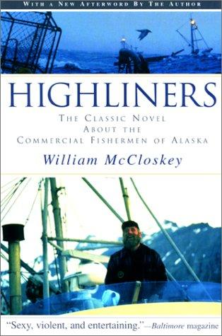 Highliners by William B. McCloskey