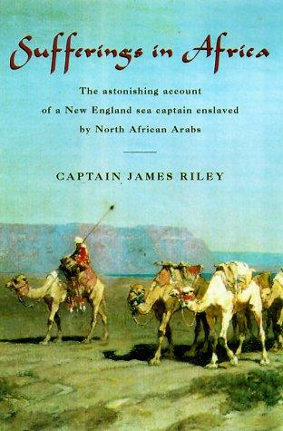 Authentic narrative of the loss of the American brig Commerce by Riley, James