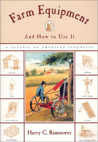Farm equipment and how to use it by Harry C. Ramsower