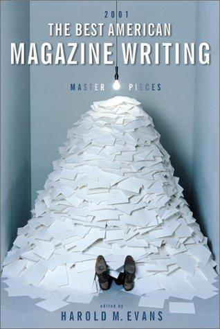 The Best American Magazine Writing 2001 (Best American Magazine Writing) by Harold M. Evans
