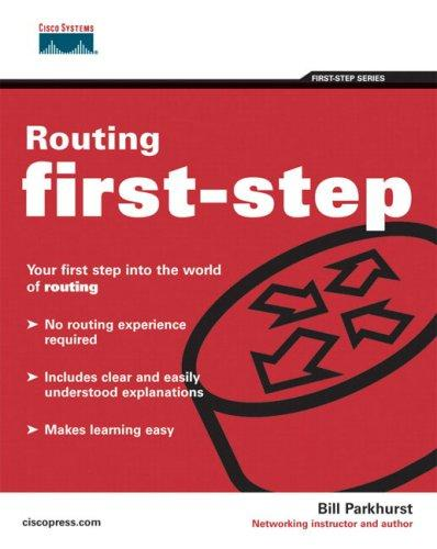 Routing first-step by William R. Parkhurst