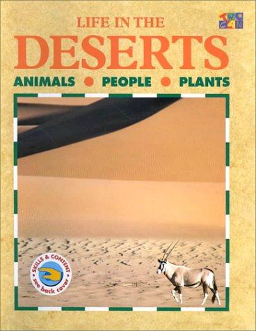 Life in the Deserts (Life in the...) by Lucy Baker