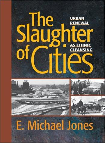 The slaughter of cities by E. Michael Jones