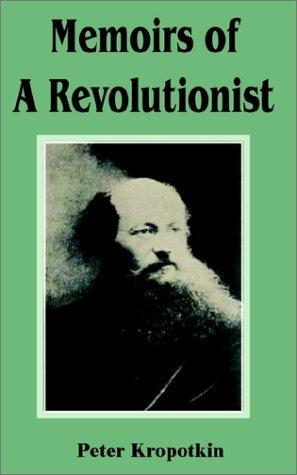 Memoirs of a Revolutionist