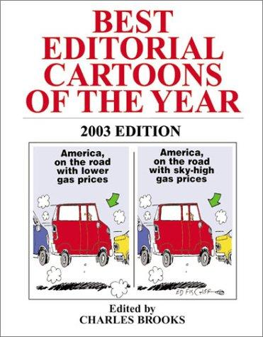 Best Editorial Cartoons of the Year 2003 (Best Editorial Cartoons of the Year) by Charles Brooks