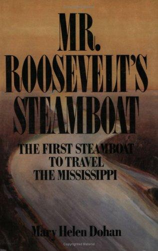 Mr. Roosevelt's Steamboat