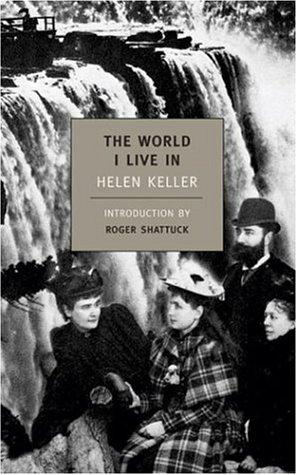 The World I Live In (New York Review Books Classics) by Helen Keller