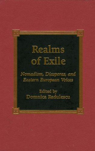 Realms of Exile by Domnica Radulescu