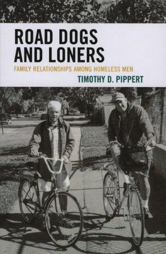 Road Dogs and Loners by Timothy D. Pippert