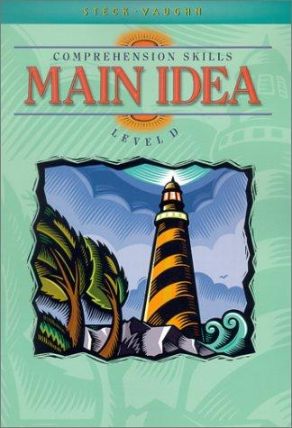 Steck-Vaughn Comprehension Skills Main Idea Level D by Linda Ward Beech