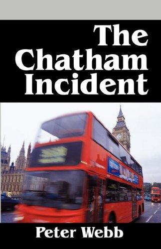 The Chatham Incident by Peter Webb
