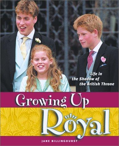 Growing Up Royal
