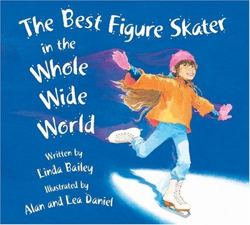 The Best Figure Skater in the Whole Wide World