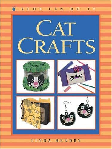 Cat Crafts (Kids Can Do It)