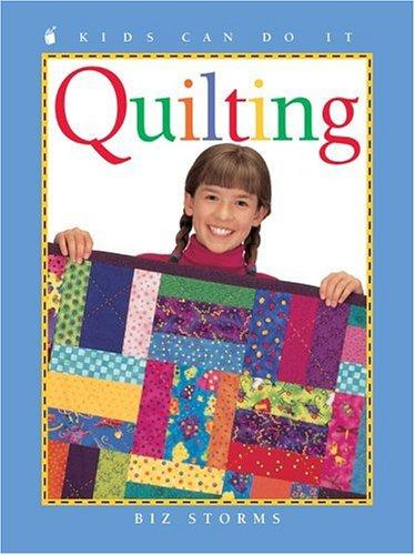 Quilting (Kids Can Do It)