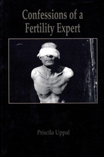 Confessions of a fertility expert by Priscila Uppal