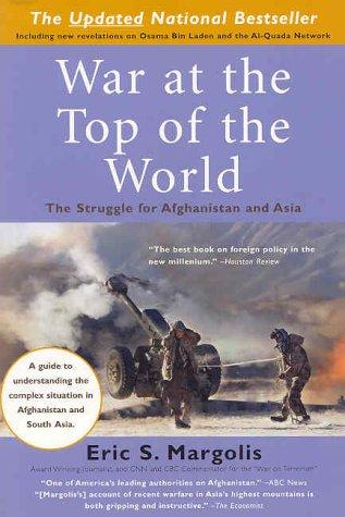 War at the top of the world by Eric S. Margolis