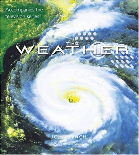 The weather by John Lynch