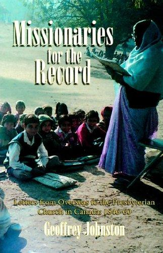 Missionaries for the record by Geoffrey Johnston