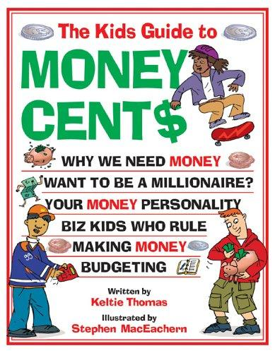 The Kids Guide to Money Cents