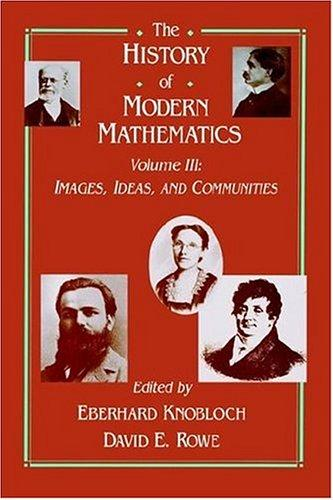 The history of modern mathematics by Symposium on the History of Modern Mathematics (1989 Vassar College)