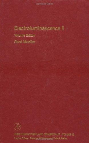 Electroluminescence II (Semiconductors and Semimetals) by Gerd Mueller