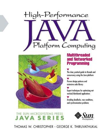 High-performance Java platform computing by Christopher, Thomas W.