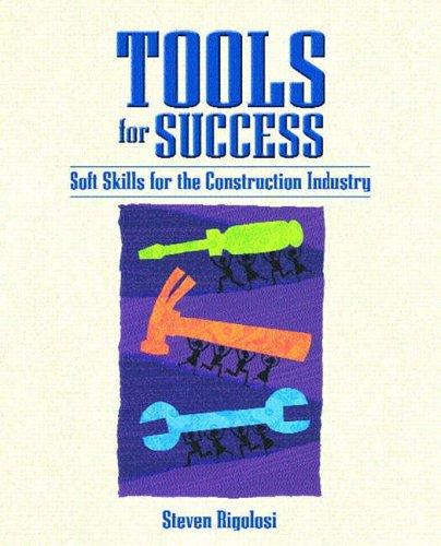 Tools for Success by Steven A. Rigolosi, Michael L. Stilley