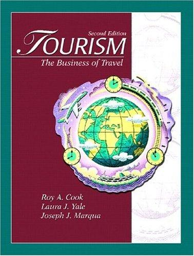 Tourism by Roy A. Cook, Laura J. Yale, Joseph J. Marqua