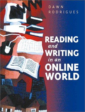 Reading and writing in an online world by Dawn Rodrigues