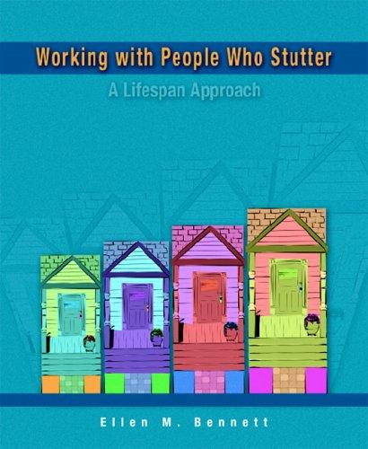 Working with People Who Stutter by Ellen M. Bennett
