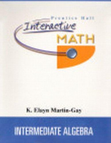 Prentice Hall Interactive Math for Intermediate Algebra Student Package by K. Elayn Martin-Gay