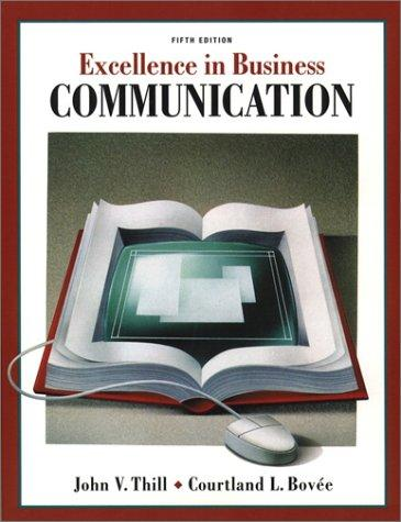 Excellence in business communication by John V. Thill