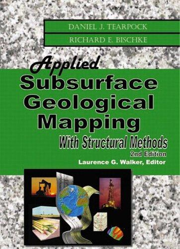 Applied subsurface geological mapping by Daniel J. Tearpock
