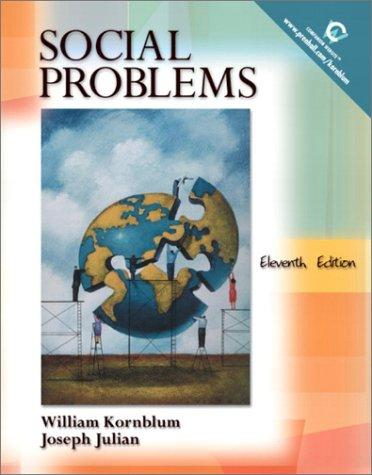 Social Problems, 11th Edition by William Kornblum