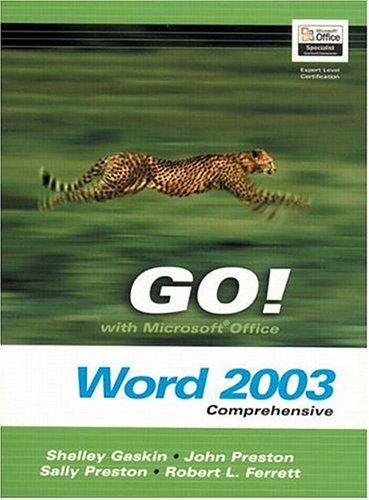 GO! with MicrosoftOffice  Word 2003- Comprehensive (Go! with Microsoft Office) by Shelley Gaskin