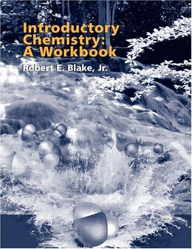 Introductory Chemistry by Robert E. Blake