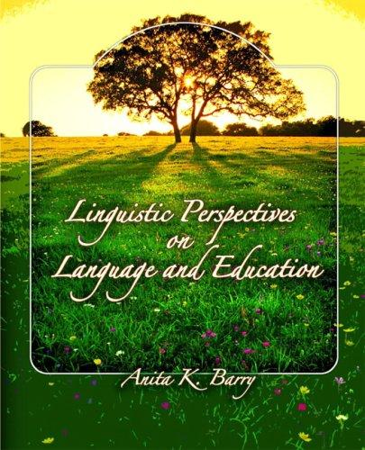 Linguistic Perspectives on Language and Education by Anita Barry